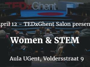 12/4: TEDxGhentSalon: Women & STEM