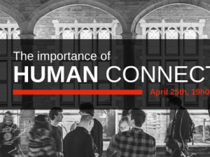 25/4: TEDxGhentSalon: The importance of human connection